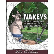 Nakeys: An Adult Coloring Book full of Hairless Cats to Inspire Joy & Happiness, Paperback/Erin Corcoran