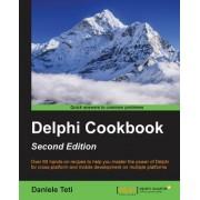 Delphi Cookbook, Second Edition