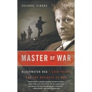 Master of War: Blackwater USA's Erik Prince and the Business of War, Paperback
