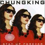 Video Delta Chungking - Stay Up Forever - CD