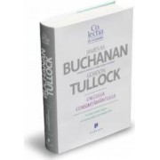 Calculul consimtamantului - James M. Buchanan Gordon Tullock