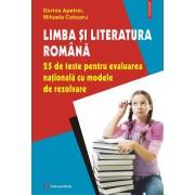 Limba si literatura romana. 25 de teste pentru Evaluarea Nationala cu modele de rezolvare (eBook)