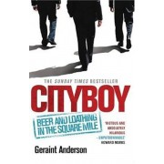 Cityboy: Beer and Loathing in the Square Mile, Paperback