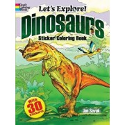 Let's Explore! Dinosaurs Sticker Coloring Book: With 30 Stickers!, Paperback/Jan Sovak