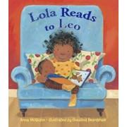 Lola Reads to Leo, Hardcover/Anna McQuinn