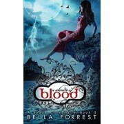 A Shade of Vampire 2: A Shade of Blood, Hardcover/Bella Forrest