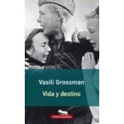 Grossman Vasili Vida Y Destino