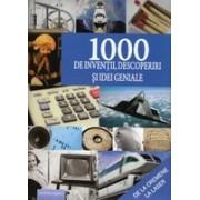 1000 de inventii, descoperiri si idei geniale.