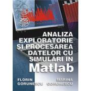 Analiza exploratorie si procesarea datelor cu simulãri în Matlab