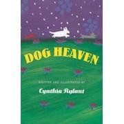 Dog Heaven, Hardcover/Cynthia Rylant