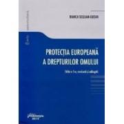 Protectia europeana a drepturilor omului ed.5 - Bianca Selejan-Gutan