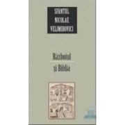Razboiul si biblia - Nicolae Velimirovici