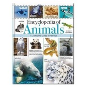 Encyclopedia of Animals : A Complete Guide to Animals