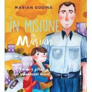 In misiune cu Marian. Eu nu-s pitic, am ghiozdanul mare! (eBook)