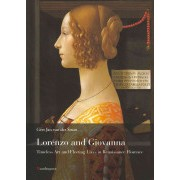 Lorenzo and Giovanna - Life and Art in Renaissance Florence (Sman Gert Jan van der)(Paperback) (9788874611287)
