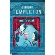 Gemenii Templeton intra in scena - Ellis Weiner