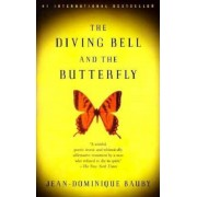 The Diving Bell and the Butterfly: A Memoir of Life in Death, Paperback