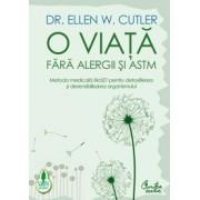 O viata fara alergii si astm