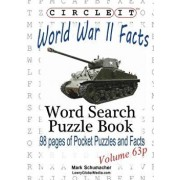 Circle It, World War II Facts, Pocket Size, Word Search, Puzzle Book, Paperback/Lowry Global Media LLC