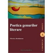 Poetica genurilor literare/Bodistean Florica