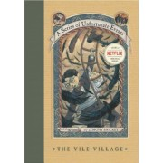 A Series of Unfortunate Events #7: The Vile Village, Hardcover