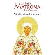 Sfanta Matrona din Moscova. Va vad, va aud si va ajut/***