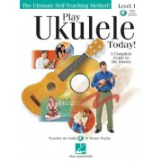 Play Ukulele Today!: A Complete Guide to the Basics Level 1, Paperback