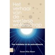 Amsterdam University Press Het verhaal van de westerse wetenschap - Susan Wise Bauer - ebook