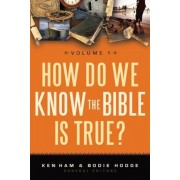 How Do We Know the Bible Is True?, Volume 1, Paperback