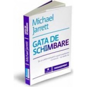 Gata de schimbare - Michael Jarrett