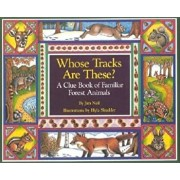 Whose Tracks Are These': A Clue Book of Familiar Forest Animals, Paperback/James Nail