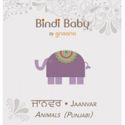 Bindi Baby Animals (Punjabi): A Beginner Language Book for Punjabi Children