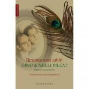 Biruinta unei iubiri Dinu si Nelli Pillat
