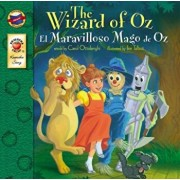 The Wizard of Oz/El Mago de Oz, Paperback/Carol Ottolenghi