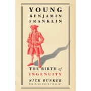 Young Benjamin Franklin: The Birth of Ingenuity, Hardcover