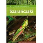 Szarańczaki. Przewodnik entomologa