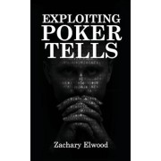 Exploiting Poker Tells, Paperback