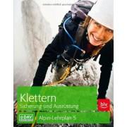 Chris Semmel - Klettern Sicherung und Ausrüstung: Alpin-Lehrplan 5 - Preis vom 18.10.2020 04:52:00 h