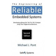 The Engineering of Reliable Embedded Systems (Second Edition), Hardcover/Michael J. Pont