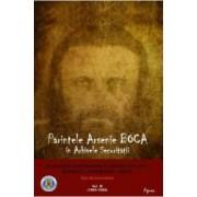 Parintele Arsenie Boca in Arhivele Securitatii vol. 3
