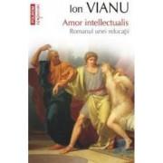 Top 10 - Amor Intellectualis - Ion Vianu