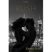 Rush: City Lights Book III: New York City/Emma Scott