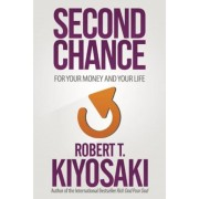 Second Chance: For Your Money, Your Life and Our World, Paperback