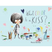 What Color Is a Kiss?, Hardcover