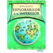 Atlasul explorarilor si al imperiilor