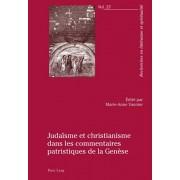 Judaeisme Et Christianisme Dans Les Commentaires Patristiques De La Genaese, Paperback/***