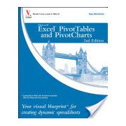 Excel PivotTables and PivotCharts - Your Visual Blueprint for Creating Dynamic Spreadsheets (McFedries Paul)(Paperback) (9780470591611)