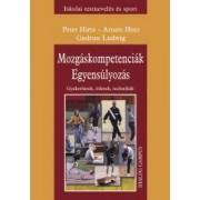 MOZGÁSKOMPETENCIÁK - EGYENSÚLYOZÁS