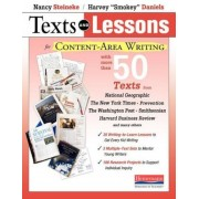 Texts and Lessons for Content-Area Writing: With More Than 50 Texts from National Geographic, the New York Times, Prevention, the Washington Post, Smi, Paperback