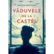 Vaduvele de la castel/Jessica Shattuck